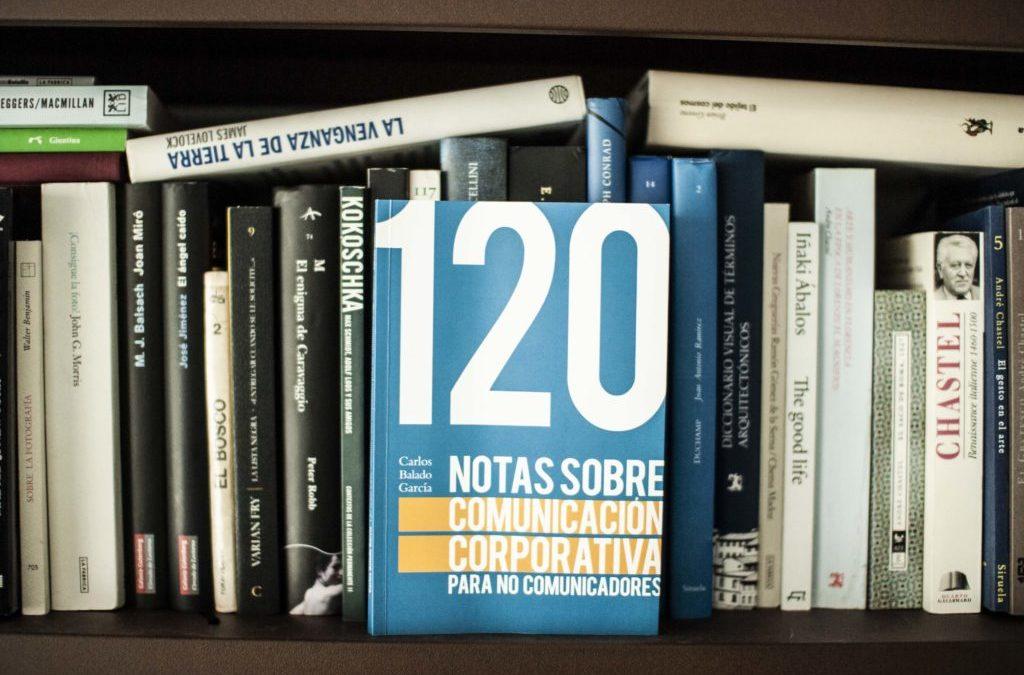 Libro de 120 notas sobre comunicación corporativa para no comunicadores